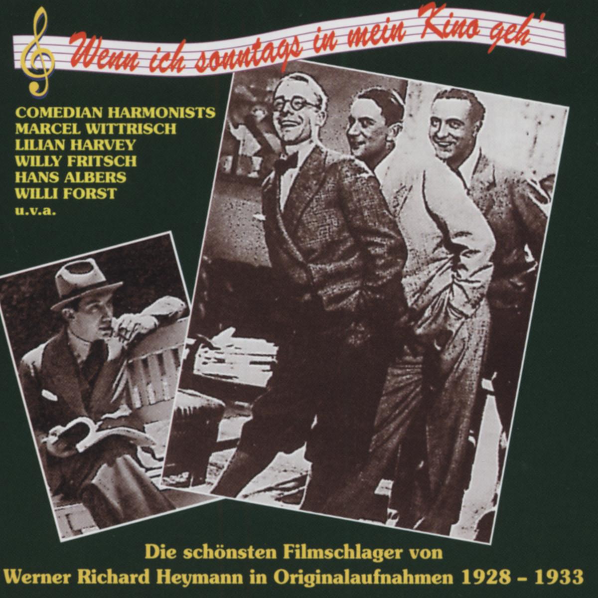 Werner Richard Heymann - Wenn ich sonntags in mein Kino geh´ 1928-33 (CD)