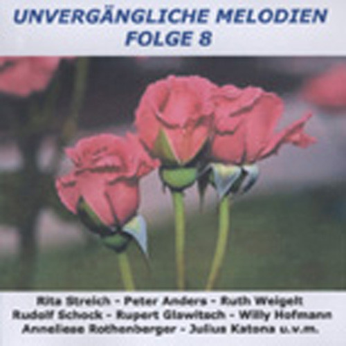 Vol.8, Unvergängliche Melodien