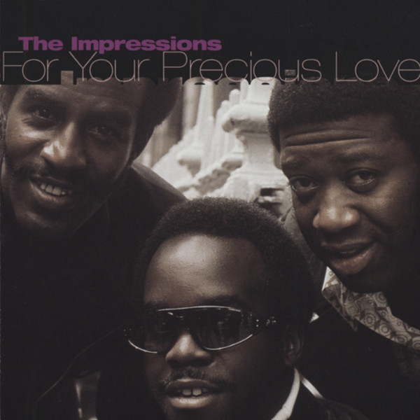For Your Precious Love - Greatest Hits
