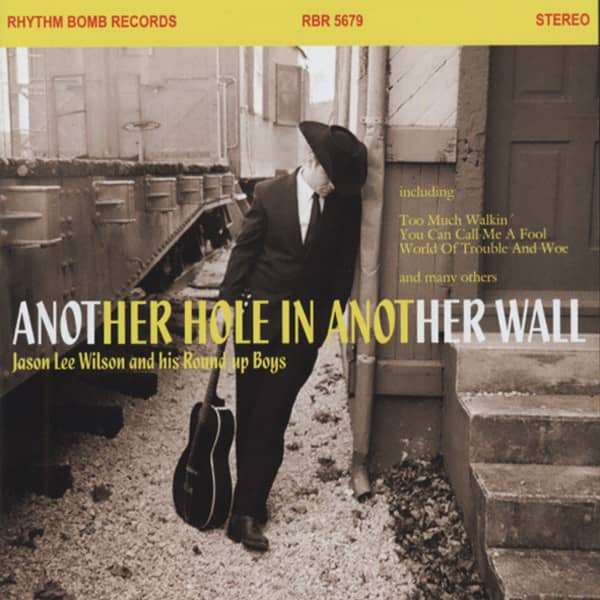 Jason Lee Wilson - Another Hole In Another Wall(& Round Up Boys)