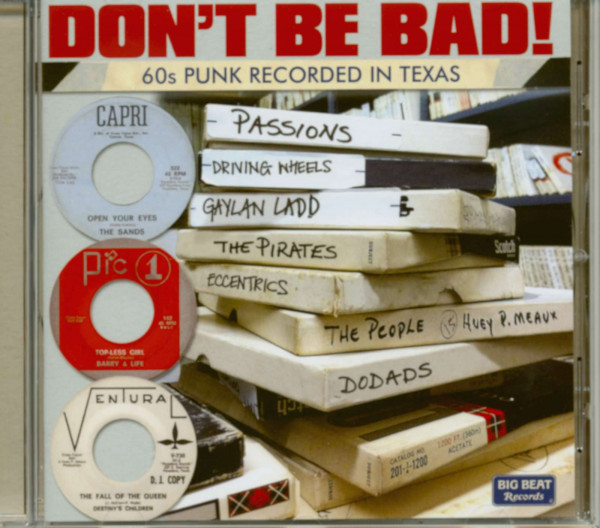 Don't Be Bad - 60s Punk Recorded In Texas