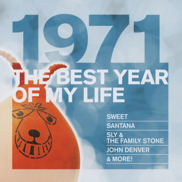 1971 The Best Year Of My Life