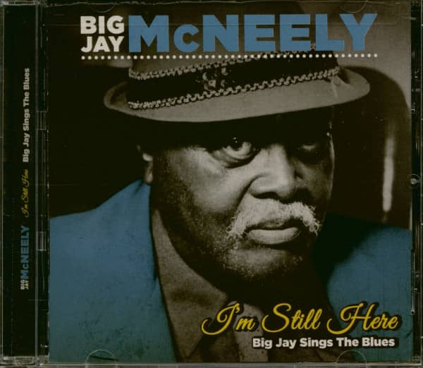 I'm Still Here - Big Jay Sings The Blues (CD)