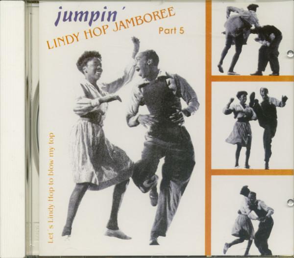 Lindy Hop Jamboree Vol.5 - Jumpin' - Let's Lindy Hop To Blow My Top (CD)