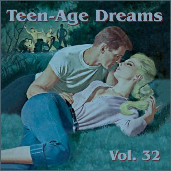 Teen-Age Dreams Vol. 32
