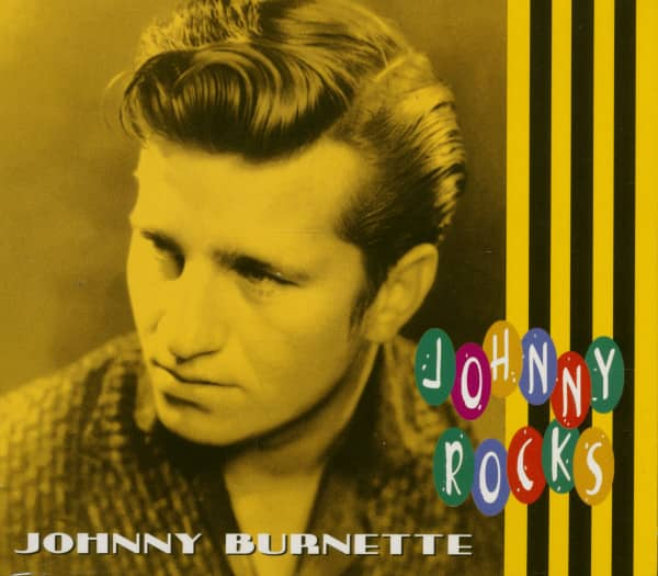 Johnny Burnette - Johnny Rocks