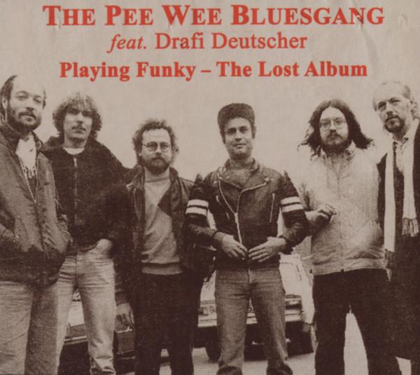 Playing Funky - The Lost Album - feat. DRAFI DEUTSCHER