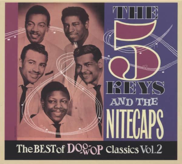 The 5 Keys And The Nitecpas - The Best Of Doo Wop Classics Vol.2 (CD)