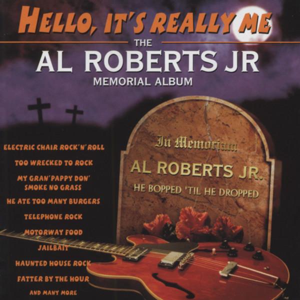 Hello, It's Really Me - The Al Roberts Jr Memorial Album (CD)