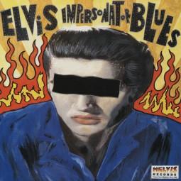 Elvis Impersonator Blues (LP)