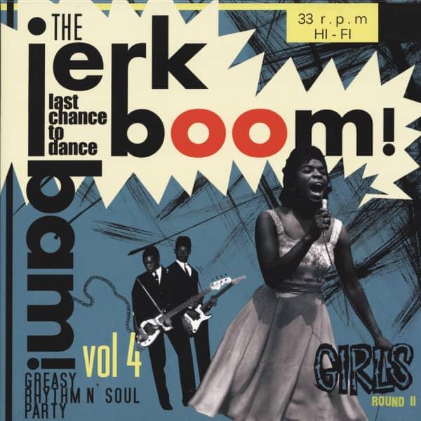 The Jerk Boom! Bam! Greasy Rhythm n' Soul Party Vol. 4