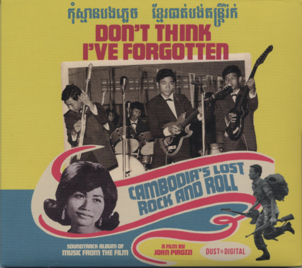 Don't Think I've Forgotten: Cambodia's Lost