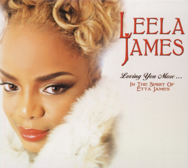 Loving You More: In The Spirit Of Etta James