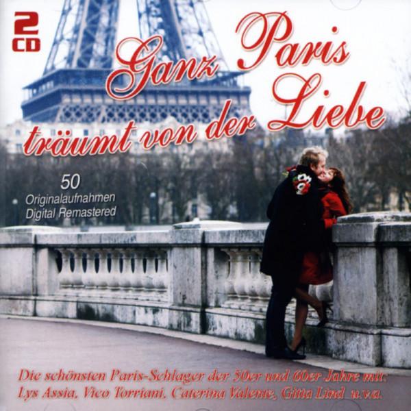 Ganz Paris träumt von der Liebe (2-CD)
