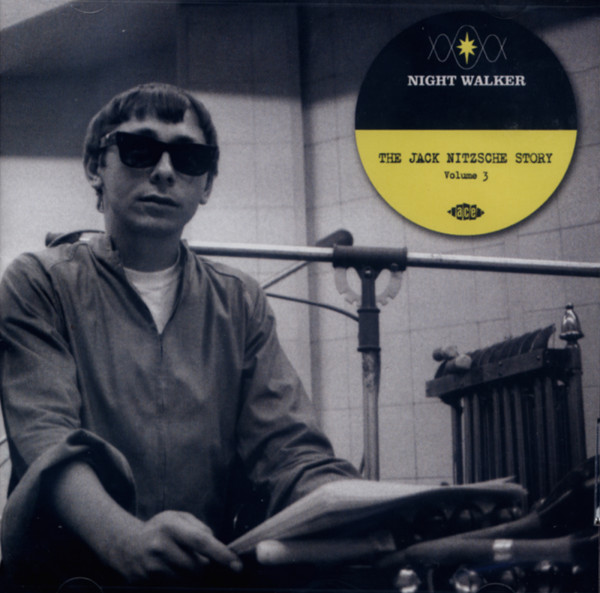 Night Walker - The Jack Nitzsche Story Vol.3