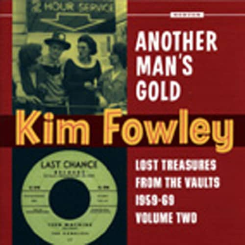 Kim Fowley - Another Man's Gold - Lost Treasures From The Vaults 1956-69, Vol.2 (LP)