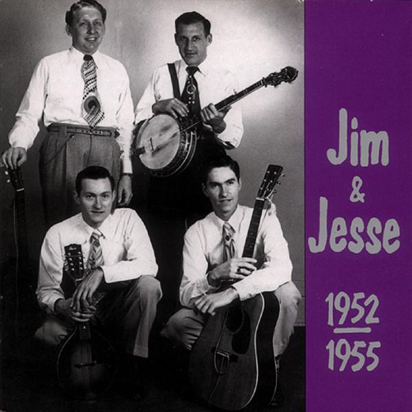 Jim & Jesse 1952-1955 (CD)
