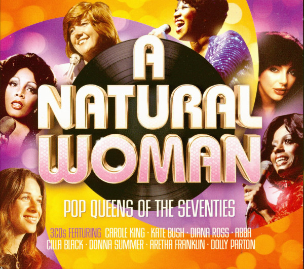 A Natural Woman - Pop Queens Of The Seventies (3-CD)