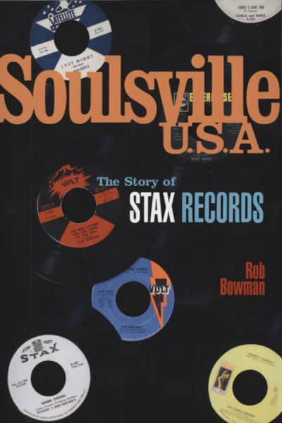 Soulsville U.s.a. - Rob Bowman: The Story Of Stax (PB)