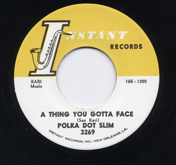 A Thing You Gotta Face b-w Ain't Broke, Ain't Hungry 7inch, 45rpm