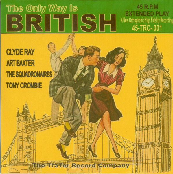 The Only Way Is British (7inch, 45rpm, EP, PS)