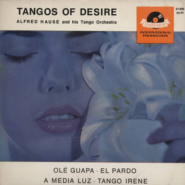 Tangos Of Desire 7inch, 45rpm, EP, PS