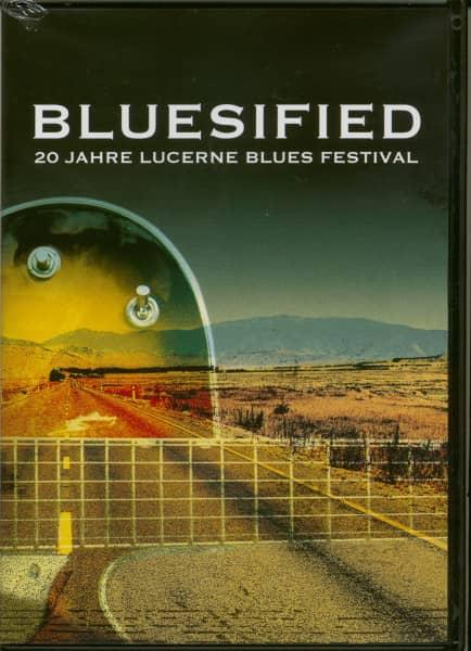 Bluesified - 20 Jahre Lucerne Blues Festival
