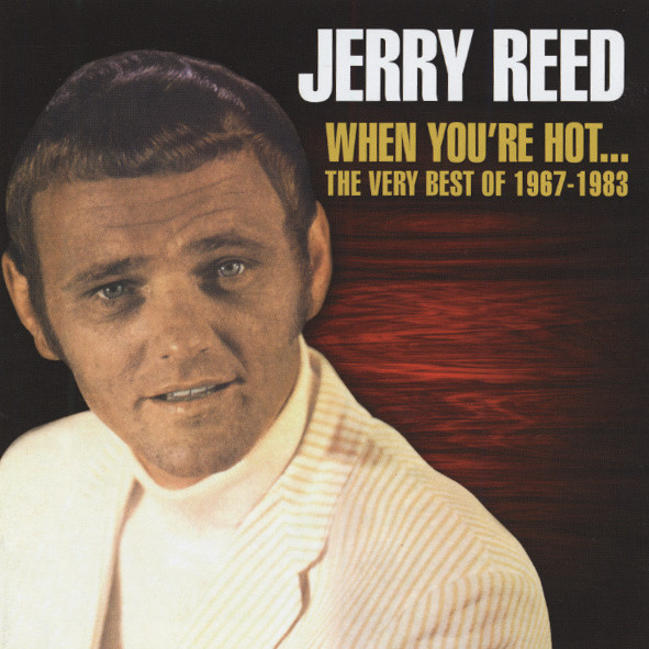 When You're Hot...The Very Best 1967-83