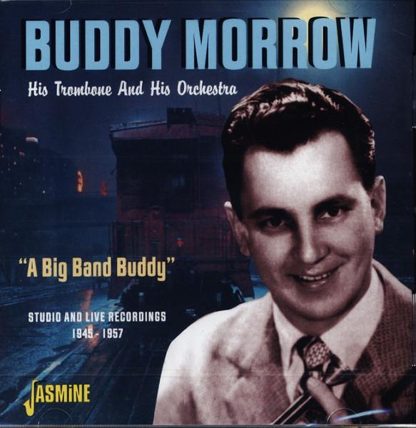 A Big Band Buddy (Studio & Live 1947-57)