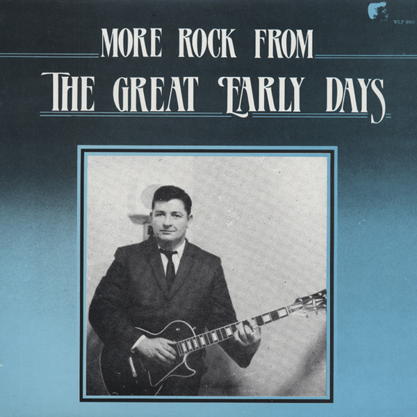 More Rock From The Great Early Days (LP)