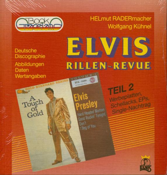 Elvis Rillen Revue Teil 2 von Helmut Radermacher und Wolfgang Kühnel