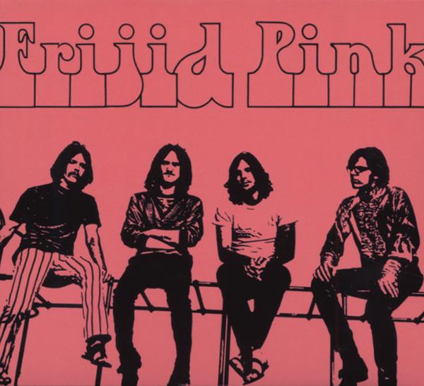 Frijid Pink - DigiPack