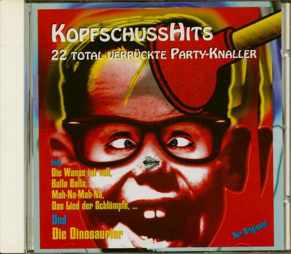 Kopfschusshits - 22 total verrückte Party-Knaller (CD)