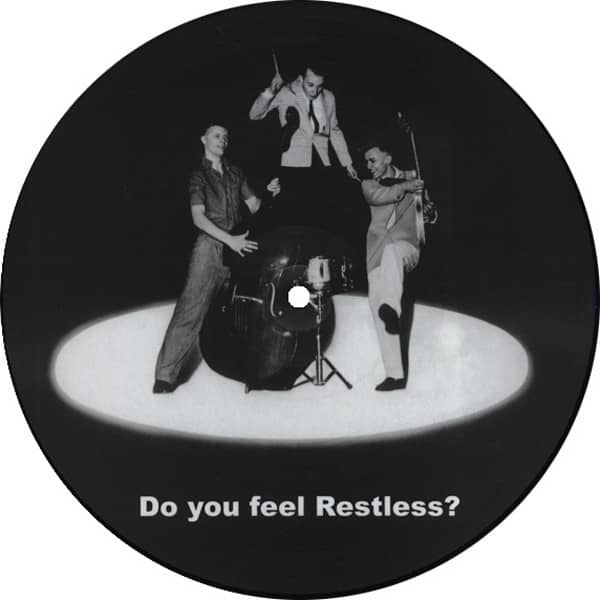 Do You Feel Restless - Picture Disc