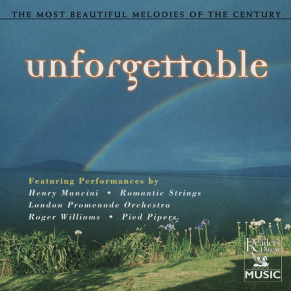 Unforgettable - Beautiful Melodies Of The Ce