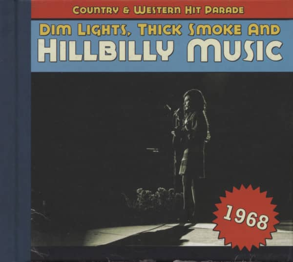1968 - Dim Lights, Thick Smoke And Hillbilly Music
