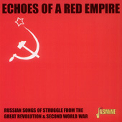 Echos Of A Red Empire - Russian Songs