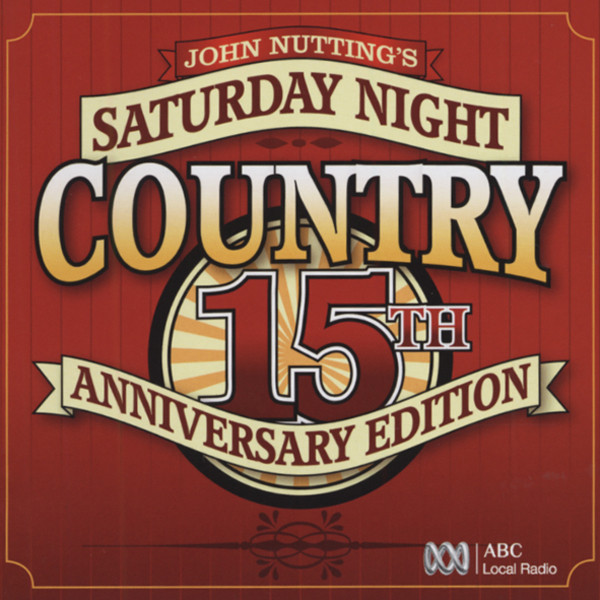 Saturday Night Country - 15th Anniv. (2-CD)