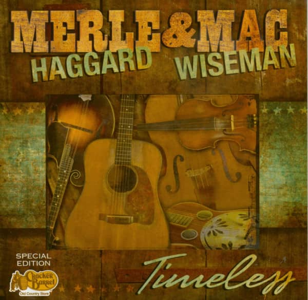 Merle Haggard & Mac Wiseman - Timeless (Special Edition)