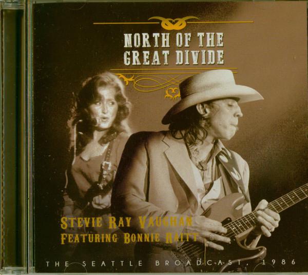 Stevie Ray Vaughan ft. Bonnie Raitt - North Of the Great Divide