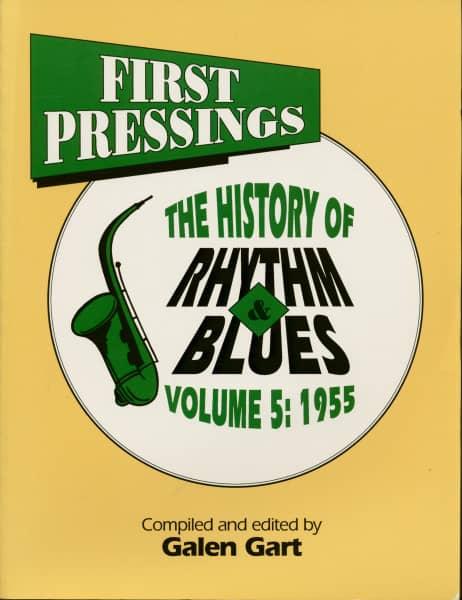 First Pressings - The History of Rhythm & Blues Vol.5: 1955