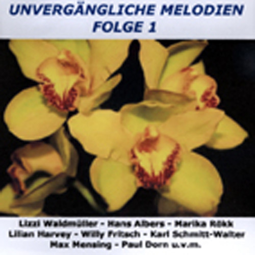 Unvergängliche Melodien, Vol.1