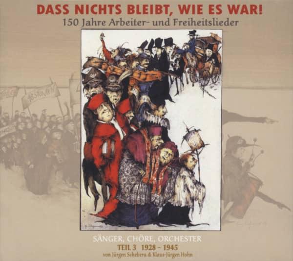 Vol.3, 1928 - 1945 (3-CD) Dass nichts bleibt, wie es war!