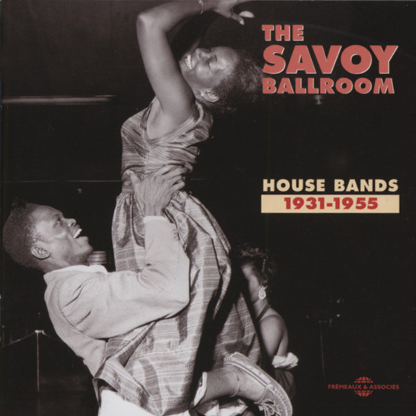 The Savoy Ballroom - House Band 1931-55 (2-CD
