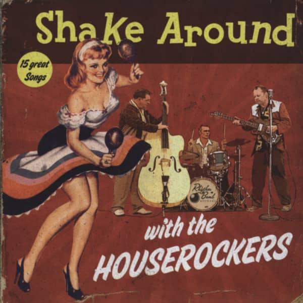 Shake Around With The Houserockers (2012)