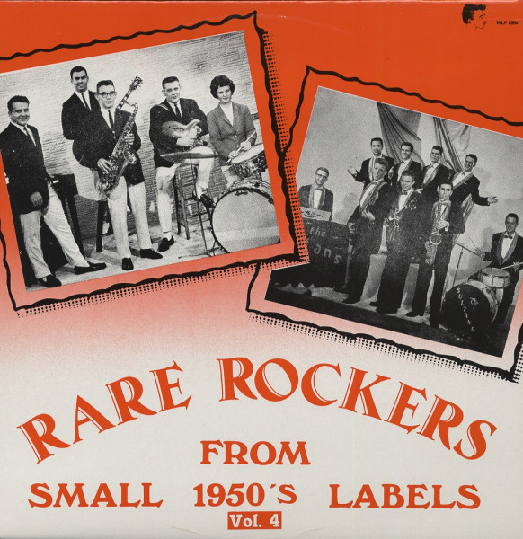 Vol.4, Rare Rockers From Small 1950s Labels