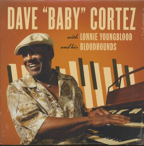Dave 'Baby' Cortez with Lonnie Youngblood And His Bloodhounds (LP)