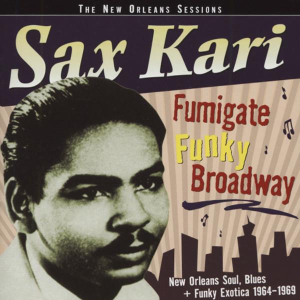 Sax Kari - Fumigate Funky Broadway