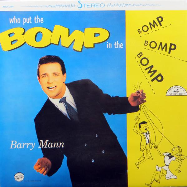 Who Put The Bomp In The Bomp Bomp Bomp - Vinyl LP re
