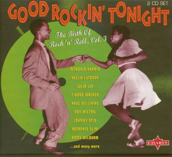 Good Rockin' Tonight - The Birth Of Rock'n'Roll Vol.3 (2-CD)